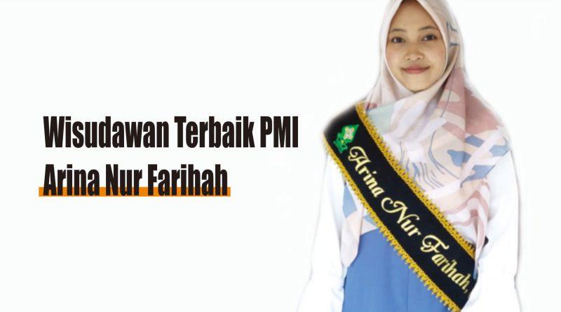 Arina Nur Farihah, Raih Wisudawan Terbaik PMI